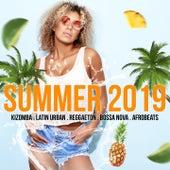 Summer 2019 (Kizomba, Latin Urban, Reggaeton, Bossa Nova, Afrobeats) by Various Artists