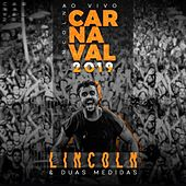 Ao Vivo Carnaval 2019 by Lincoln