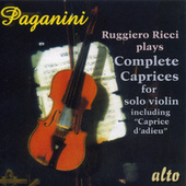 PAGANINI: Ricci plays Complete Caprices for solo violin including