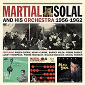 Martial Solal and His Orchestra 1956-1962 by Martial Solal