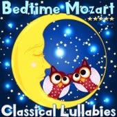 Bedtime Mozart: Classical Lullabies de Eugene Lopin
