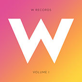 W Records, Vol. I by Various Artists