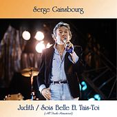 Judith / Sois Belle Et Tais-Toi (All Tracks Remastered) de Serge Gainsbourg