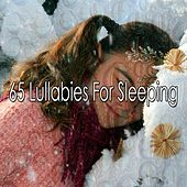65 Lullabies for Sleeping by Lullaby Land