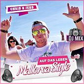 Auf das Leben (Mallorcastyle) (DJ Mix) von Chris