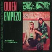 Quien Empezó de J. Mena