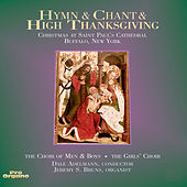Hymn & Chant & High Thanksgiving von Various Artists