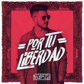 Por tu Liberdad de DJ Matheus Lazaretti