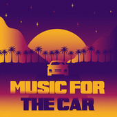 Music For The Car by Various Artists
