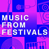Music From Festivals van Various Artists