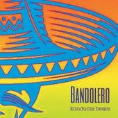 Bandolero de Konducta Beats