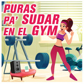 Puras Pa' Sudar En El GYM de Various Artists