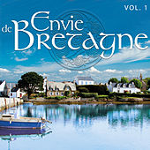 Envie de Bretagne, Vol. 1 de Various Artists