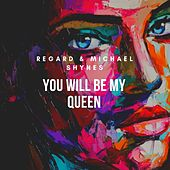 You Will Be My Queen von Regard