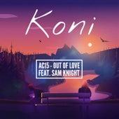 Out of Love von Koni