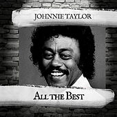 All the Best de Johnnie Taylor