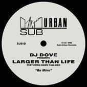 Be Mine (feat. Dawn Tallman) by DJ Dove