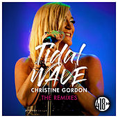 Tidal Wave (The Remixes) de Christine Gordon