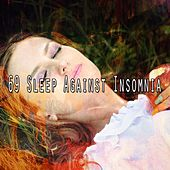 69 Sleep Against Insomnia by Spa Relaxation