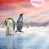 70 Incoming Dreams von Rockabye Lullaby