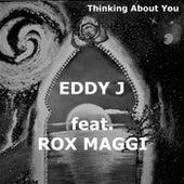 Thinking About You (Original Version) von Eddy J