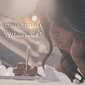 Música para Ti von Bruna Tatiana