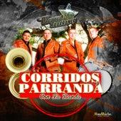 Corridos y Parranda Con La Banda by Los Alegres Del Barranco