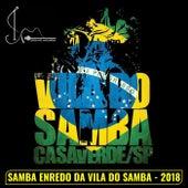 Samba Enredo da Vila do Samba 2018 by Serginho Madureira