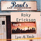 Live at Raul's by Roky Erickson
