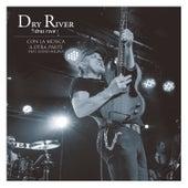 Con la Música a Otra Parte de Dry River