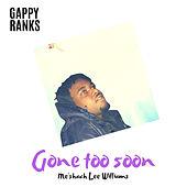 Gone Too Soon by Gappy Ranks
