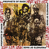 Made With Hate by Prophets of Rage