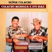 Señor Colacho de Colacho Mendoza