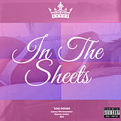 In the Sheets by King Doobie
