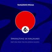 Springtime In Nagasaki de Tangerine Dream