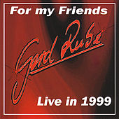 For my Friends - Live in 1999 by Gerd Rube