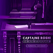 Cérémonie (Freestyle SDD7) de Captaine Roshi
