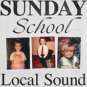 Sunday School by Local Sound