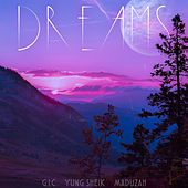 Dreams by Yung Sheik