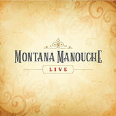 Live by Montana Manouche