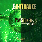 GoaTrance: PsyStoned v3 (Compiled by EL-Jay) (Album Mix) de Various Artists