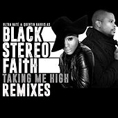 Taking Me High (Remixes) by Black Stereo Faith