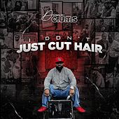 I Don't Just Cut Hair de Divine C.U.T.S.