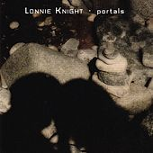 Portals by Lonnie Knight