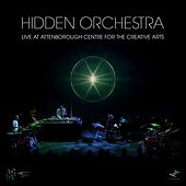 Live at the Attenborough Centre for the Creative Arts by Hidden Orchestra
