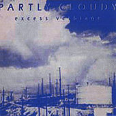Partly Cloudy - Excess Verbiage by Gigi