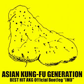Best Hit AKG Official Bootleg ''IMO'' de Asian Kung-Fu Generation