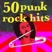 50 Punk Rock Hits by Various Artists