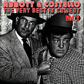 The Very Best In Comedy Vol. 2 by Abbott and Costello