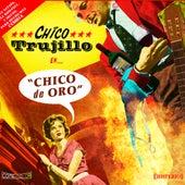 Chico de Oro by Chico Trujillo